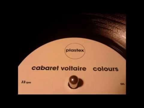 Cabaret Voltaire – Colours (Club Mix)