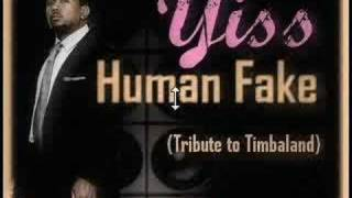 yiss human fake tribute to timbaland