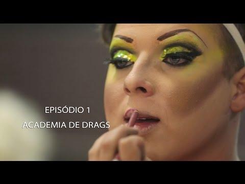 EPISÓDIO 1 - ACADEMIA DE DRAGS
