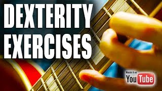 DEXTERITY EXERCISES - Solution for Sloppy Guitar Players