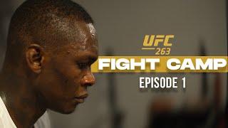 "UFC 263 Fight Camp   Israel ""The Last Stylebender"" Adesanya Ep.1"