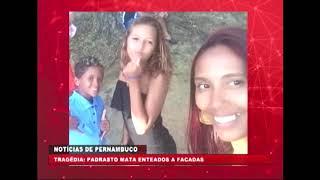 [BRASIL URGENTE PE] Padrasto mata enteados a facadas em Moreno