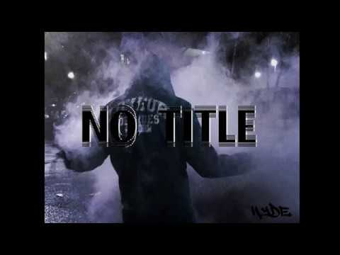 No title freestyle - hyde