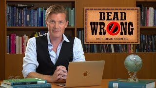 Dead Wrong® with Johan Norberg - Swedish Taxes: Squeeze the Poor