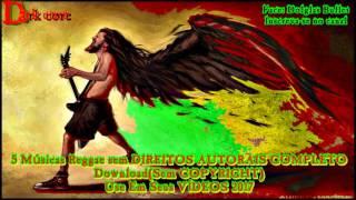 5 Músicas Reggae sem DIREITOS AUTORAIS COMPLETO Download(Sem COPYRIGHT)Use Em Seus VÍDEOS 2017