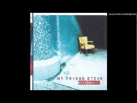 My Friend Steve - All in All