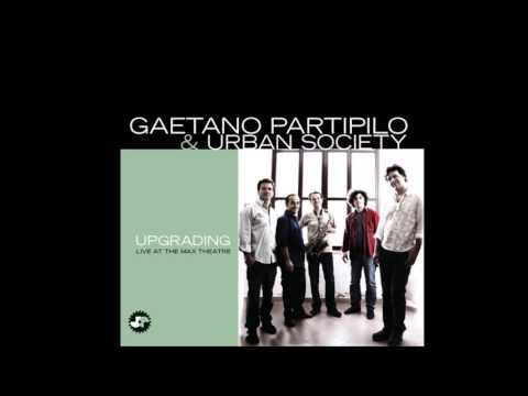 Gaetano Partipilo & Urban Society - Upgrading (FULL ALBUM - HQ) [JAZZ]