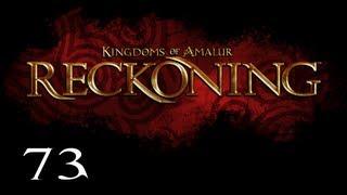 Прохождение Kingdoms of Amalur: Reckoning - Часть 73 — Дом Гордости / Боссы: Дрэн и Ведьма Мирна
