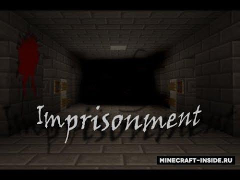 Imprisonment- хоррор карта...(майнкрафт)