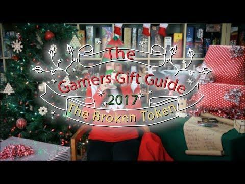 The Broken Token's Gamer Gift Guide 2017