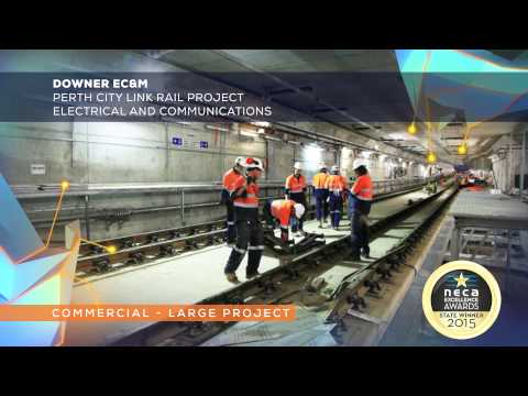 Downer EC&M   Perth City Link Rail Project   Electrical And Communications WIN