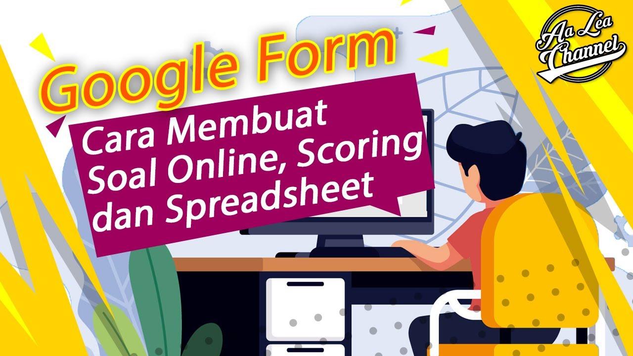 Cara Membuat Soal Di Google Form