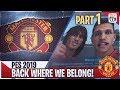 PES 2019 Master League | Man United