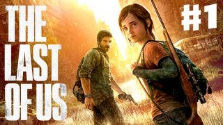The Last of Us - Gameplay Walkthrough Part 1 - Infected City (PS3)