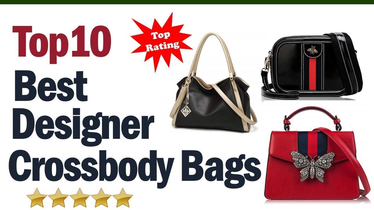 3de744323ad Best Designer Crossbody Bags 2019 || Top10 Best Designer Crossbody Bag  Reviews