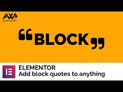 Elementor - Block Quotes - CSS Hack Pseudo Elements