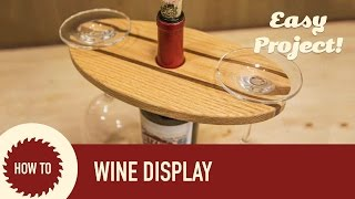 How to Make a Wine Display. Perfect for Craft Shows and Holiday Gifts