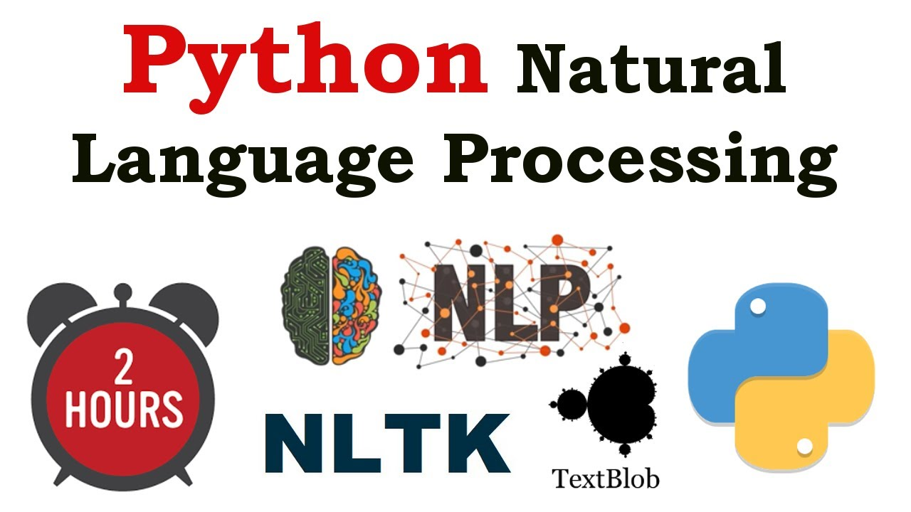Learn about Python Natural Language Processing (NLP) in 2 Hours