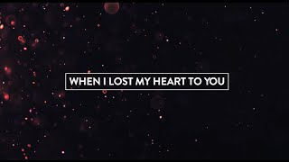 When I Lost My Heart To You (Hallelujah) - Lyric video - Hillsong United Album Empires 2015