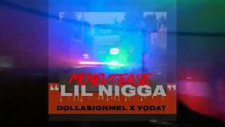 Dollasignmel x Yodat X Lil Nigga