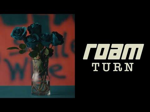 Смотреть клип Roam - Turn