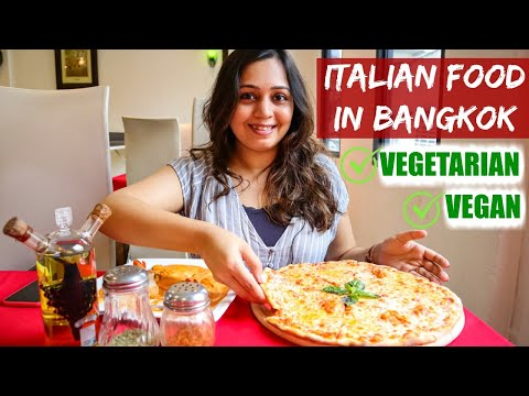 VEGETARIAN Food in Bangkok Thailand | PIZZA & ITALIAN FOOD (Vegan friendly)