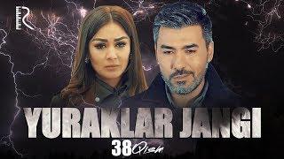 Yuraklar jangi (o'zbek serial) | Юраклар жанги (узбек сериал) 38-qism