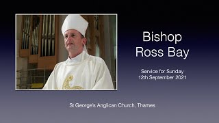 Sunday 12th September with Bishop Ross Bay