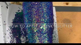 How to apply chunky glitter to a tumbler