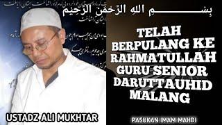 Malang Berduka - Pemakaman Al Ustadz Ali Mukhtar - Guru Senior Ponpes Daruttauhid Malang