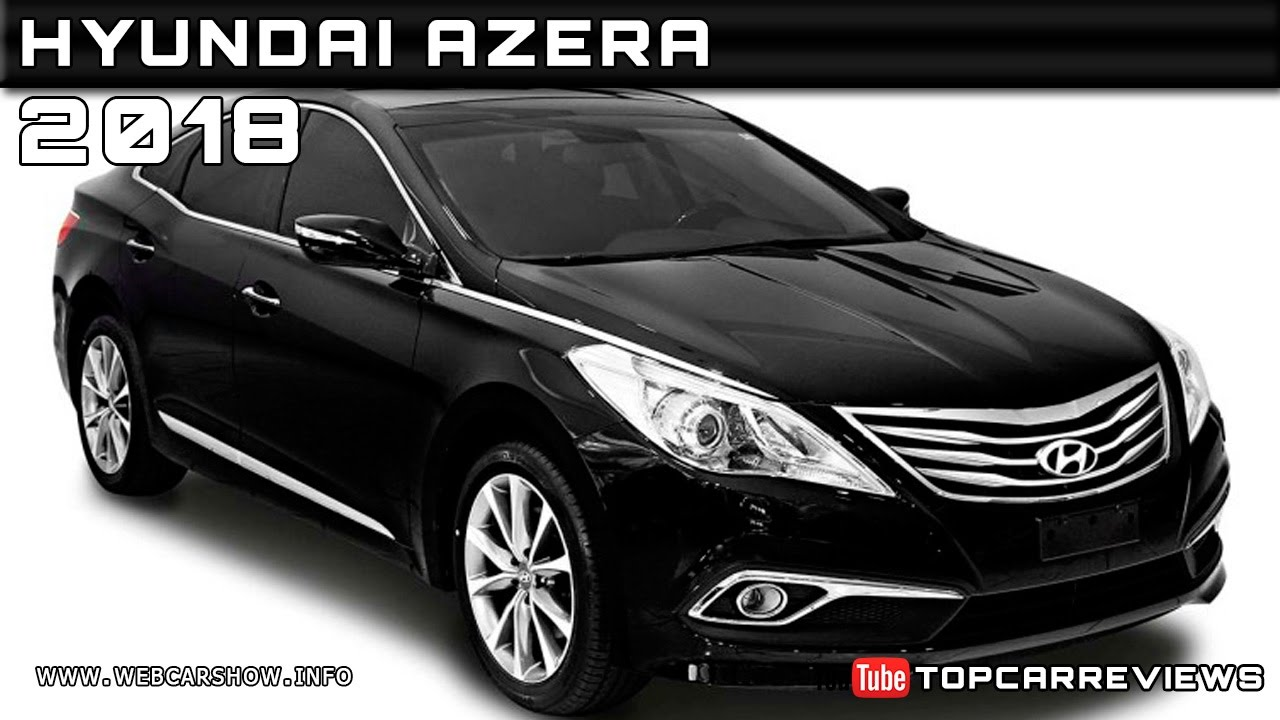 2018 Hyundai Azera Review Rendered Price Specs Release Date Youtube
