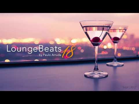 Lounge Beats 18 by Paulo Arruda | Sept 2017