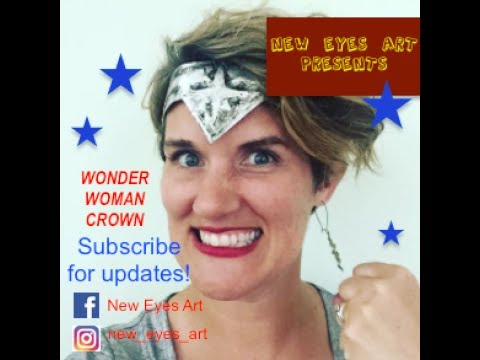 Easy Gal Gadot Wonder Woman Crown Tutorial! Upcycled Materials!