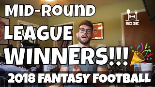 Mid-Rounds Picks W/ Highest Upside (League Winners) | 2018 Fantasy Football
