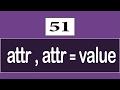 51 - ( CSS3 Tutorial ) Attribute Selectors : [ attr ] , [ attr = value ]