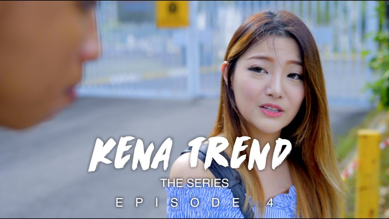 Kena Trend: The Series (Episode 4)