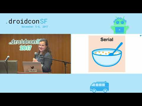 droidcon SF 2017 - Serial: Improving Data Serialization on Android