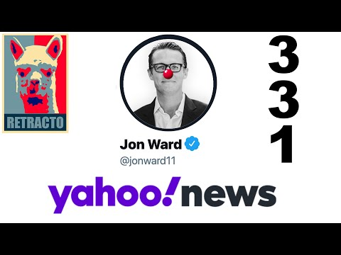 "RETRACTION #331: Yahoo News ""Reporter"" Jon Ward Prints BIG FAT JUICY CORRECTION!"