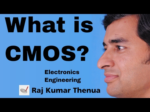 What is a CMOS? [NMOS, PMOS] (Hindi / Urdu) | Raj Kumar Thenua