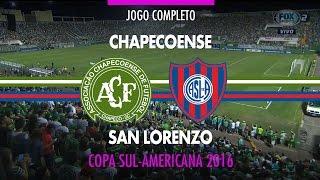 Jogo Completo - Chapecoense x San Lorenzo - Copa Sul-Americana - 23/11/2016