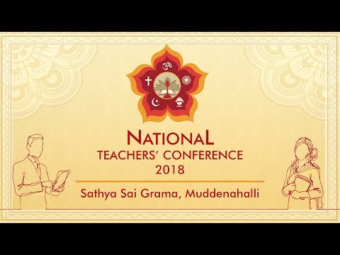 National Teacher's Conference 2018, Muddenahalli : Day 01, Evening 25 May 2018