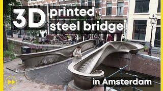 3D-printed Steel Bridge in Amsterdam