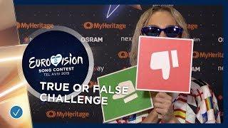 Eurovision Challenge: True Or False - Eurovision 2019
