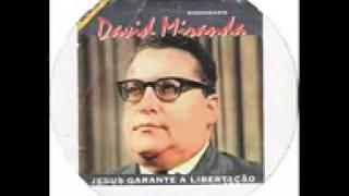 Oração da fé com o Missionário David Miranda