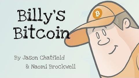 Billy's Bitcoin: A Children's Bitcoin Story