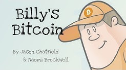 Billy's Bitcoin: A Children's Bitcoin Story