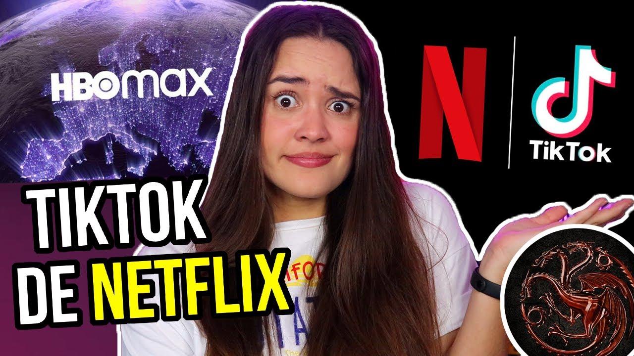 Download NETFLIX ahora tiene su propio TIKTOK🤯 House Of The Dragon Reaccion, HBO MAX fecha España...