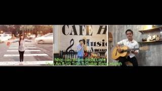 Nhịp cầu tri âm (Hoài Linh) - Thúy An ft Vũ Trân ft Guitar Sang Huỳnh