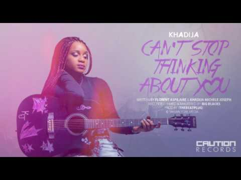Khadija - Can't Stop Thinking About You [Prod. by TheBeatPlug]