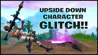 Fortnite Glitches: NEW Upside Down Character Glitch!!